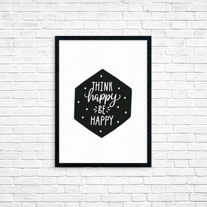 "Plakat A3 ""Think happy, be happy"" (62)"