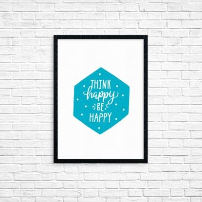 "Plakat A3 ""Think happy, be happy"" (62B)"