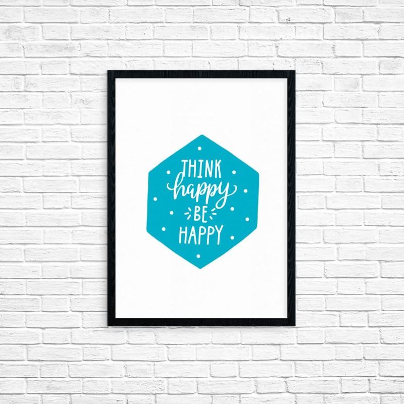 "Plakat A3 ""Think happy, be happy"" (62B)"