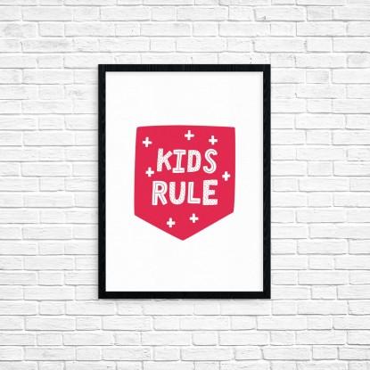 """Plakat A3 """"Kids rule"""" (63)"""