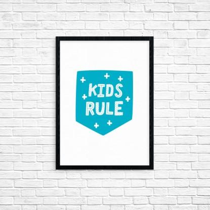 """Plakat A3 """"Kids rule"""" (63A)"""