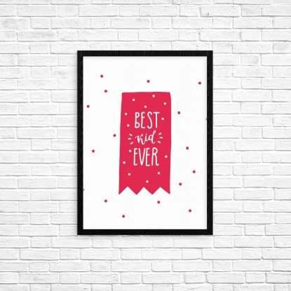 "Plakat A3 ""Best kid ever"" (68)"