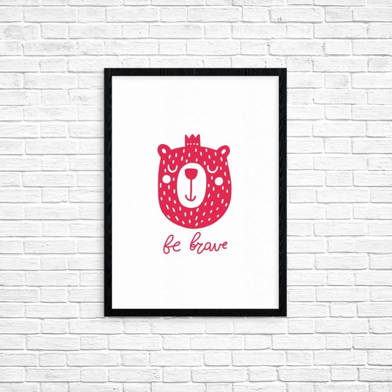 "Plakat A3 ""Be brave"" (72)"