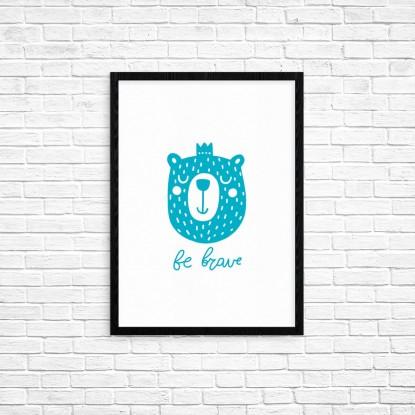 "Plakat A3 ""Be brave"" (72A)"