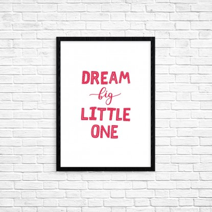 "Plakat A3 ""Dream big little one"" (78)"