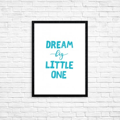 "Plakat A3 ""Dream big little one"" (78A)"