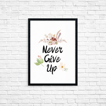 "Plakat A3 ""Never give up"" (39)"